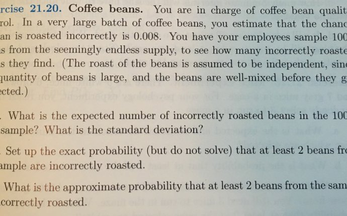 You Are In Charge Of Coffee Bean Quality Control. | Chegg.com